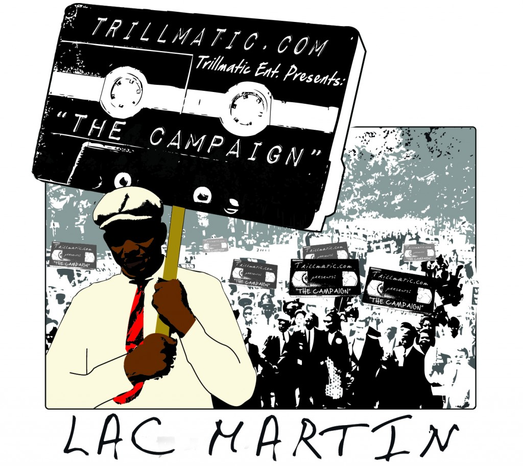 Lac Martin – The Campaign [Mixtape]