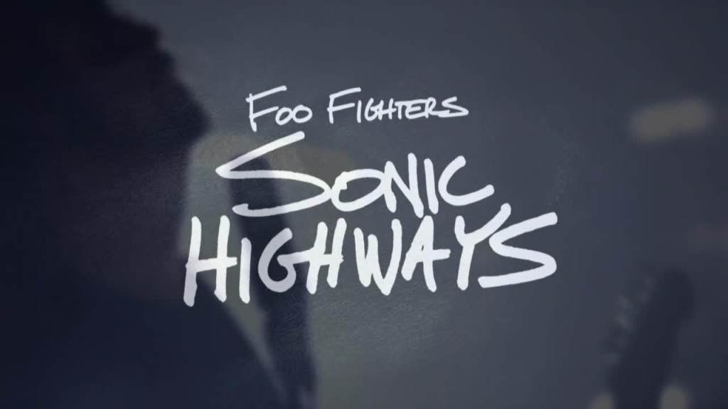 Foo Fighters Sonic Highways: Trailer