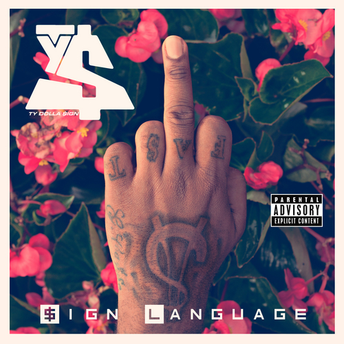 Ty Dolla $ign – Sign Language (Mixtape)