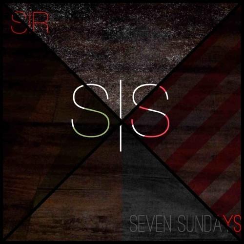 Sir – Seven Sundays (Mixtape)