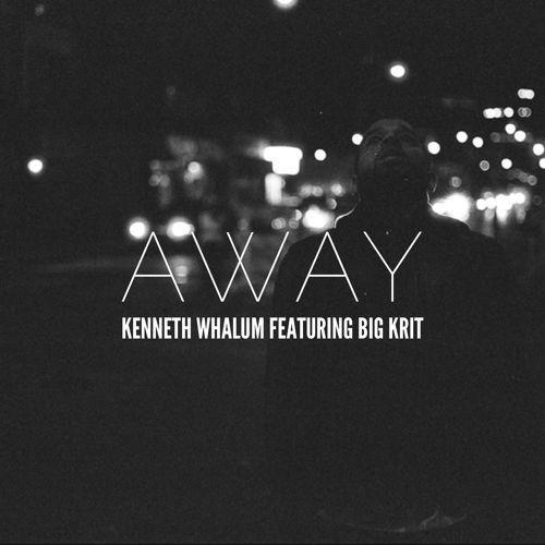 Kenneth Whalum III ft. Big K.R.I.T. – Away (Audio)