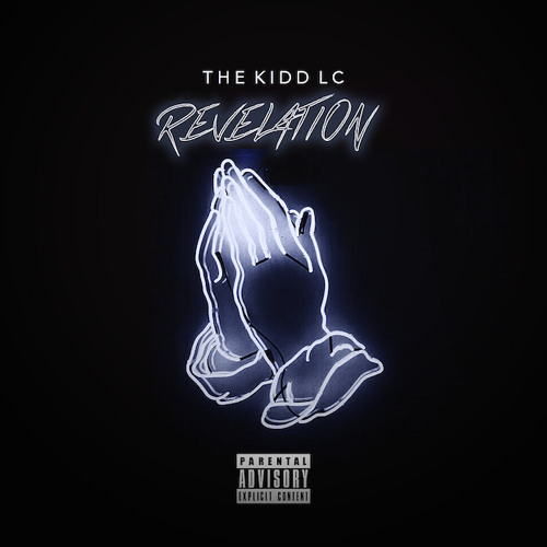 The Kidd LC – Revelation (#FromTheCloud)