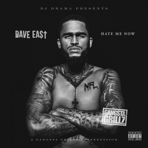 Dave East – Hate Me Now (Mixtape)