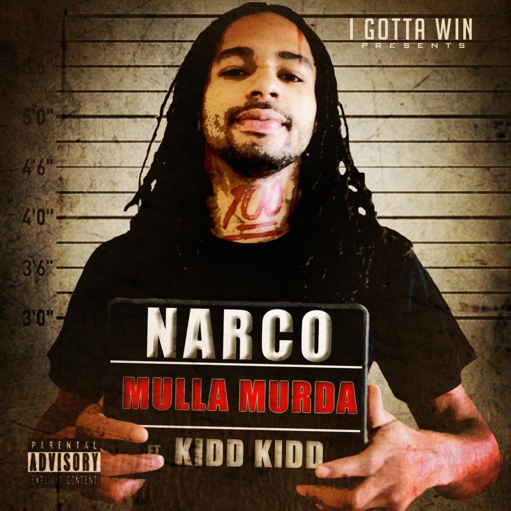 Mulla Murda ft. Kidd Kidd – Narco (Audio)