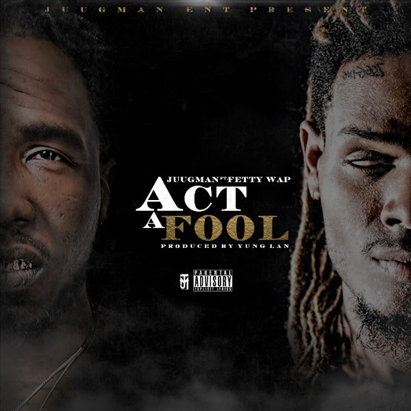 Yung Ralph ft. Fetty Way – Act A Fool (Audio)