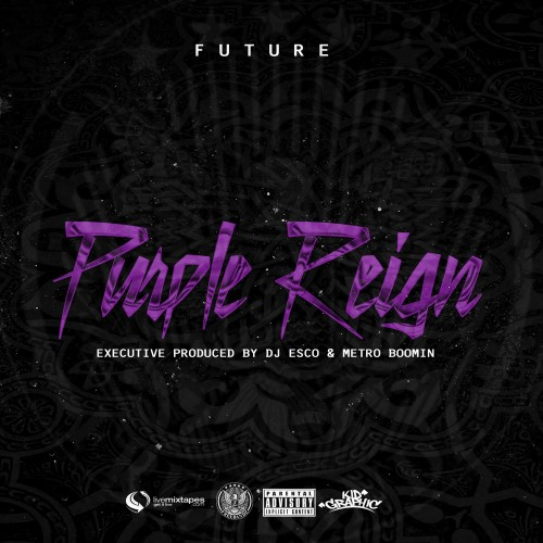 Future – Purple Reign (Mixtape)
