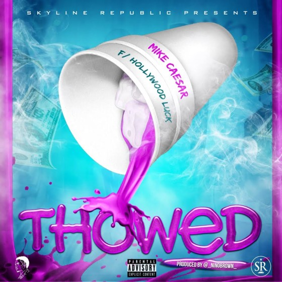 Mike Caesar ft. Hollywood Luck – Thowed (Audio)