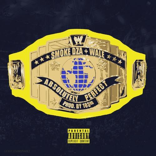Smoke Dza & Wale – Absolutely Perfect (Audio)