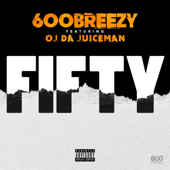 "The Juiceman & Iceman Connect on Chicago Rapper 600Breezy's ""Fifty"""
