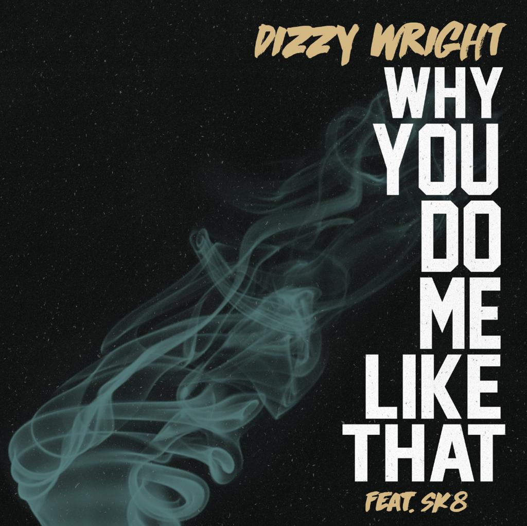 Dizzy Wright Ft. Skate Maloley