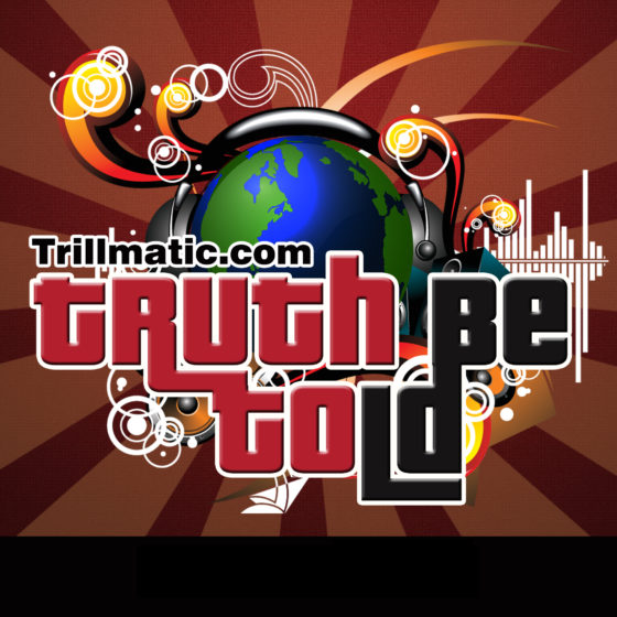 EP 006: Trillmatic.com's Audio Podcast #002 – Cruisin