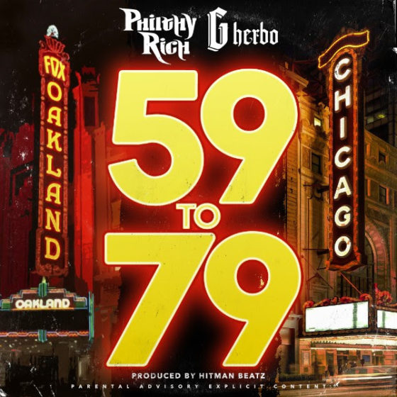 """Oakland's Philthy Rich and Chicago's G Herbo Rep Their Blocks on """"59 To 79″"""