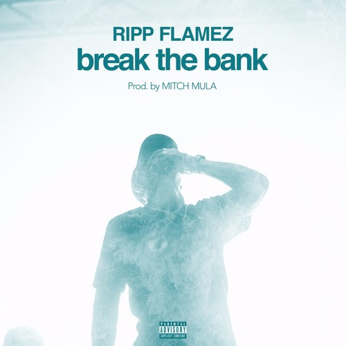 "Ripp Flamez Goes Off the Deep End in ""Break The Bank"""