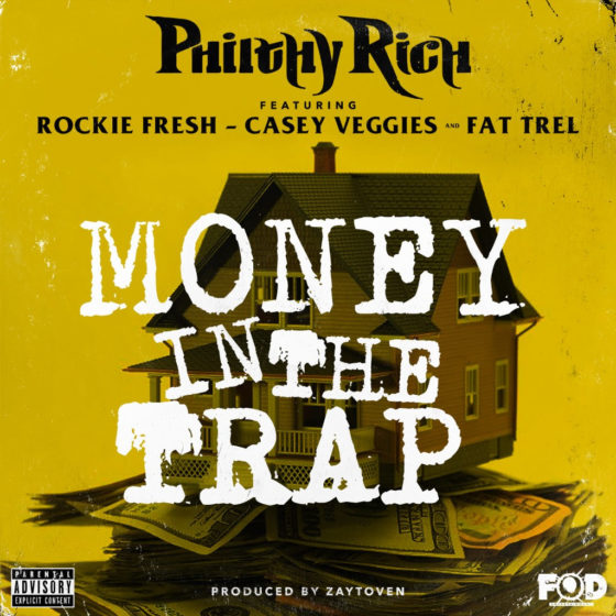 "Philthy Rich, Casey Veggies, Rockie Fresh, & Fat Trel Get ""Money In The Trap"""