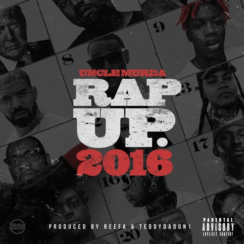 Uncle Murda releases his 2016 Edition of the 'Rap Up'