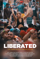 Los Angeles Premiere of Liberated: The New Sexual Revolution, Examines Millennial and GenZ Hookup Culture