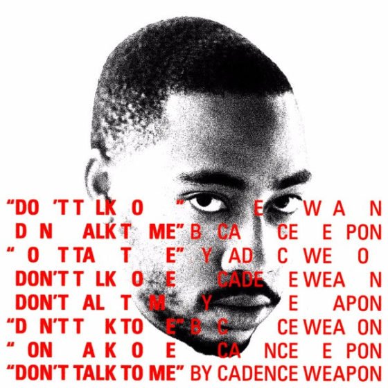 "Cadence Weapon and FrancisGotHeat drops ""Don't Talk To Me"""