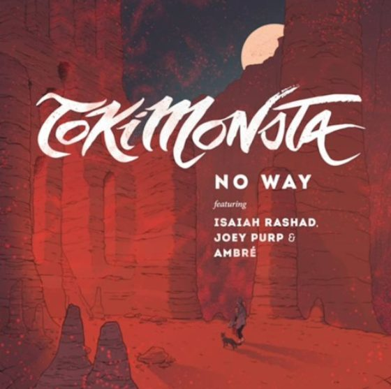 Listen to TOKiMONSTA's 'No Way' featuring Isaiah Rashad, Joey Purp & Ambré