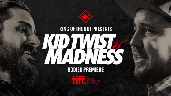 Kid Twist vs Madness – Battle at TIFF (King of the Dot)
