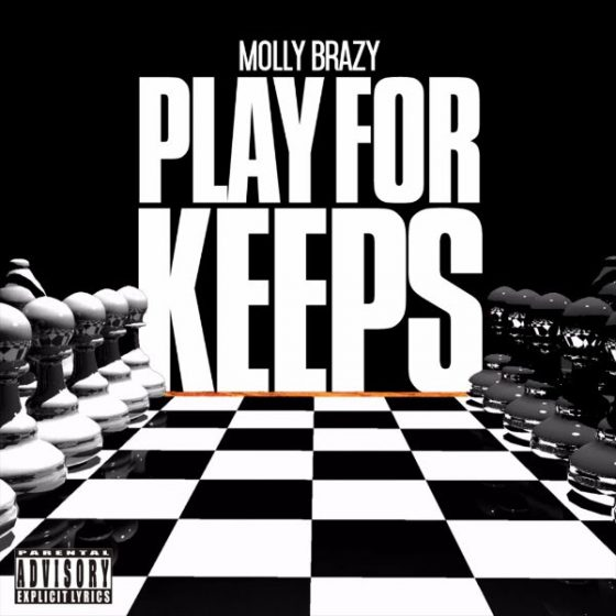 Detroit's Molly Brazy Plays For Keeps in this rap game