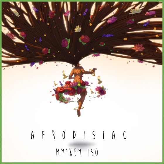 "Houston's My'Key Iso debuts new single ""Afrodisiac"""