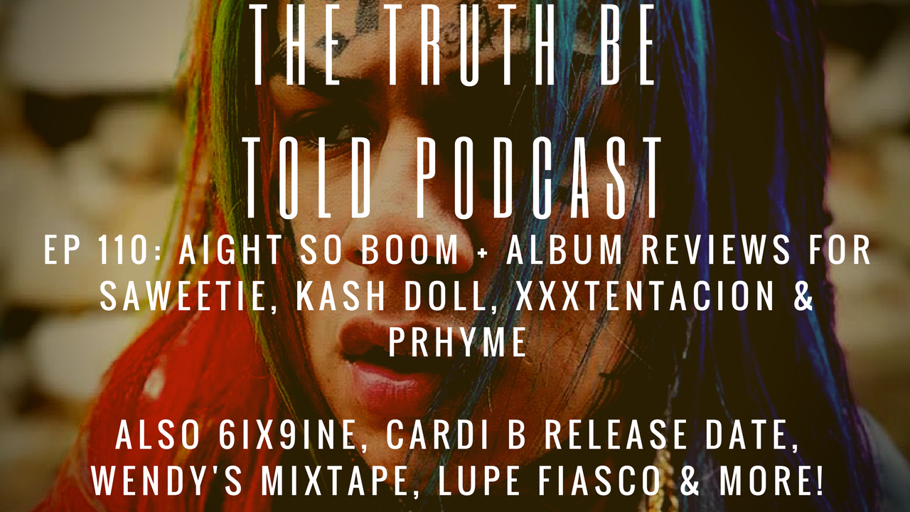 EP 110: Aight So Boom + album reviews for Saweetie, Kash