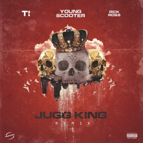 Young Scooter drops the 'Jugg King' Remix featuring T.I. and Rick Ross