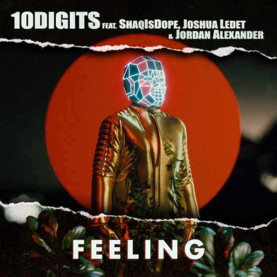 "10Digits enlists Shaqisdope, Joshua Ledet, and Jordan Alexander for ""Feeling"""