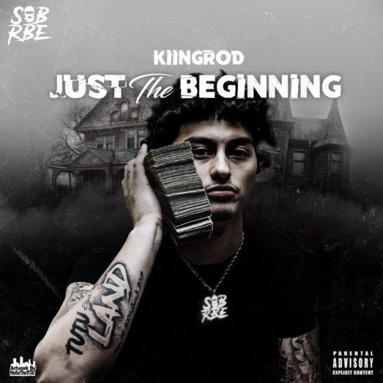 NorCal's KiingRod drops Slap-Happy Just The Beginning Mixtape, ft. YBN Nahmir & SOB x RBE